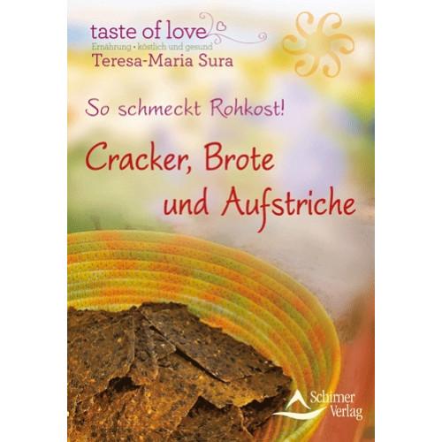 So schmeckt Rohkost! Cracker, Brote und Aufstriche